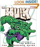 Hulk: The Incredible Guide (Marvel Comics)