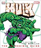 Hulk: The Incredible Guide (Marvel Comics)