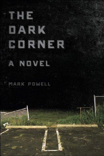 The Dark Corner: A Novel