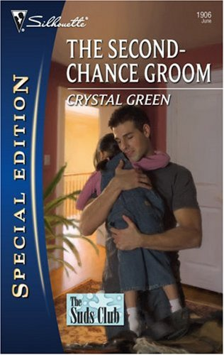 Image of The Second-Chance Groom (Silhouette Special Edition)