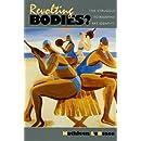 Revolting Bodies?: The Struggle to Redefine Fat Identity