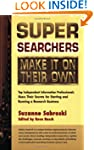 Super Searchers Make it on Their Own:...