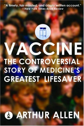 Vaccine: The Controversial Story of Medicine's Greatest Lifesaver PDF
