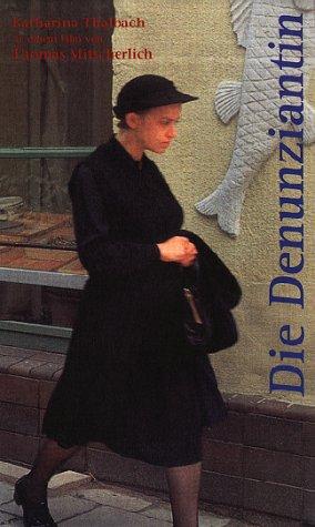 Die Denunziantin [VHS]
