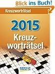 Kreuzwortr�tsel 2015: Tages-Abreisska...