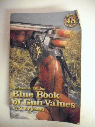 Blue Book of Gun Values (19th ed)