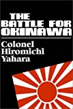 img - for The Battle For Okinawa book / textbook / text book