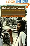 The Last Lords of Palenque: The Lacan...