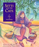 img - for Sitti and the Cats: A Tale of Friendship book / textbook / text book