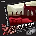 The Father Paolo Baldi Mysteries: Death Cap & Devil Take the Hindmost (BBC Radio Crimes)  by Simon Brett Narrated by David Threlfall