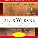 Day (Unabriged) (       UNABRIDGED) by Elie Wiesel Narrated by George Guidall
