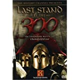 Last Stand of the 300: The Legendary Battle at Thermopylae ~ Jeffery A. Baker