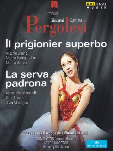 Pergolesi, Giovanni Battista - Il prigionier superbo / Il prigionier superbo [2 DVDs]