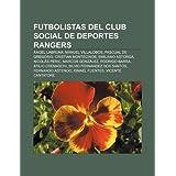 Futbolistas del Club Social de Deportes Rangers: Ngel Labruna, Manuel Villalobos, Pascual de Gregorio, Cristian...