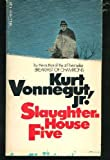 Slaughterhouse Five or the Childrens Crusade: A Duty Dance With Death