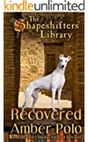 Recovered (The Shapeshifters' Library Book 3)