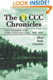 The CCC Chronicles: Camp Newspapers of the Civilian Conservation Corps, 1933-1942
