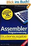 Assembler Programmierung: Studienausgabe