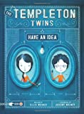 The Templeton Twins Have an Idea: Book 1 (1452127042) by Weiner, Ellis
