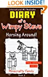 Diary of a Wimpy Steve series: Horsin...