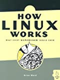 cover of How Linux Works: What Every Superuser Should Know