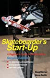 img - for Skateboarder's Start-Up: A Beginner's Guide to Skateboarding (Start-Up Sports series) by Werner, Doug, Badillo, Steve (2009) Paperback book / textbook / text book