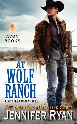 At Wolf Ranch: A Montana Men Novel