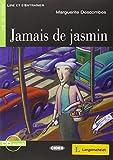 Jamais de jasmin - Buch mit Audio-CD (Lire et s'Entraîner - A1)