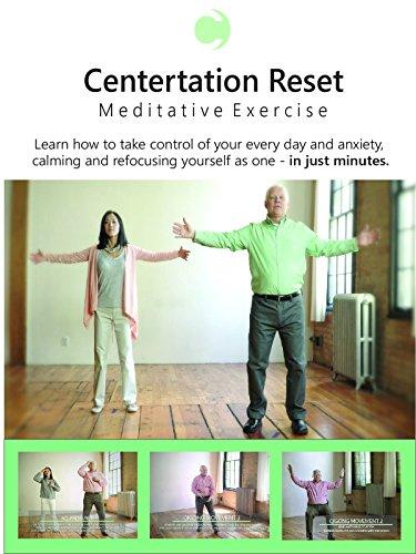 Centertation Reset Meditative Exercise