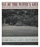 Way of the Water's Going: Images of the Northern California Coastal Range (0060161574) by Ursula K. Le Guin
