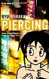 Ryu Murakami Piercing