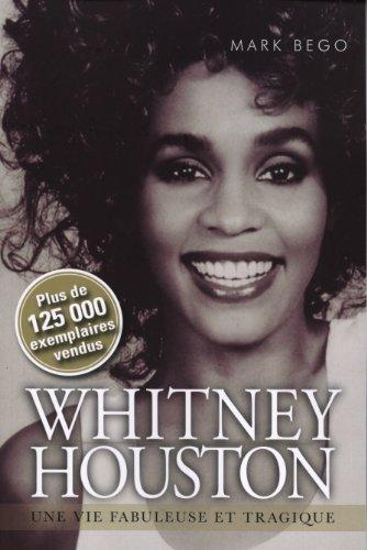 Whitney Houston une Vie Fabuleuse et Tragique [MULTI]