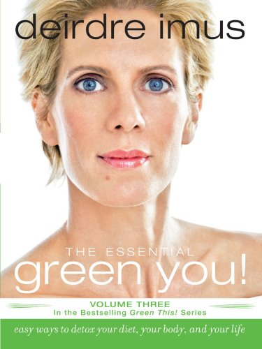 The Essential Green You: Easy Ways to Detox Your Diet, Your Body, and Your Life (Green This!)