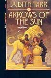 Arrows of the Sun (Avaryan Rising) (0312852630) by Tarr, Judith