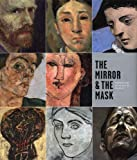 Paloma Alarco The Mirror and the Mask: Portraiture in the Age of Picasso