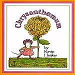 Chrysanthemum | Kevin Henkes