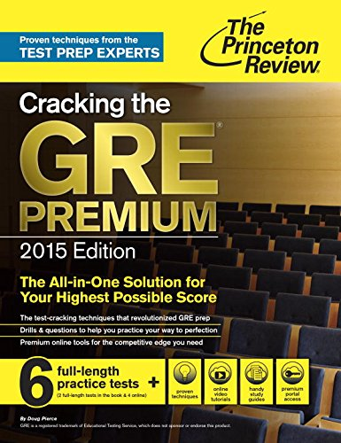 Cracking The Gre Premium Edition With 6 Practice Tests, 2015 (College Test Preparation)