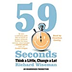 59 Seconds: Think a Little, Change a Lot | Richard Wiseman