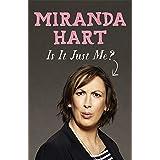 Is It Just Me?by Miranda Hart