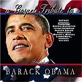 echange, troc Various Artists - Tribute to President Barack Obama