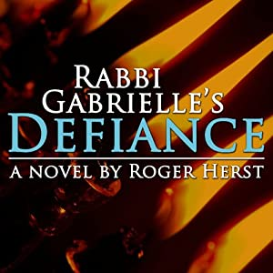 Rabbi Gabrielle's Defiance Audiobook