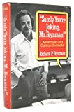 Rp Feynman Surely You're Joking, Mr.Feynman!: Adventures of a Curious Character