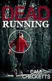 Dead Running: Run, Book 1