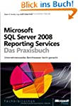 Microsoft SQL Server 2008 Reporting S...