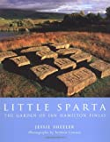 img - for By Jessie Sheeler - Little Sparta: The Garden of Ian Hamilton Finlay: 1st (first) Edition book / textbook / text book
