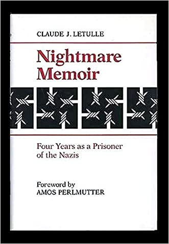 Nightmare Memoir: Four Years As a Prisoner of the Nazis