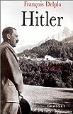 echange, troc François Delpla - Hitler