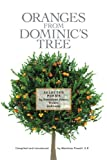 img - for Oranges From Dominic's Tree: Selected Poems by Dominican Friars, Sisters and Laity book / textbook / text book