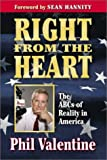 img - for Right from the Heart: The ABC's of Reality in America book / textbook / text book