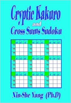Cryptic kakuro and cross sums sudoku xin she yang - Kakuro cross sums combinations table ...